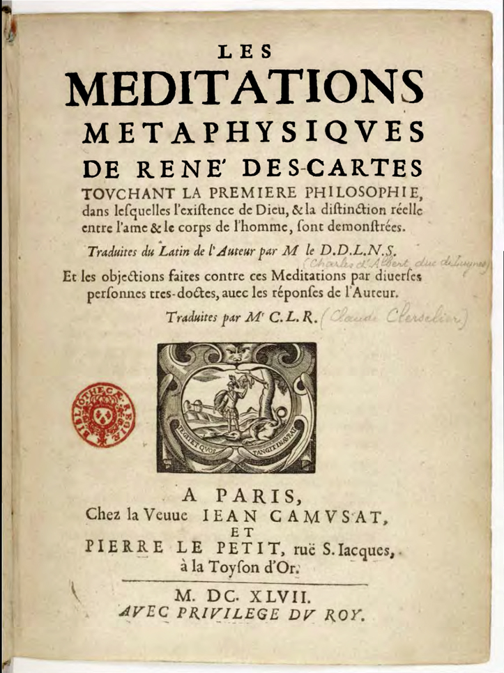 the meditations of rene descartes essay René descartes (1596-1650) was a creative mathematician of the first order, an descartes presented his results in major works published during his lifetime: the discourse on the method (in french, 1637), with its essays, the dioptrics, meteorology, and geometry the meditations on first.