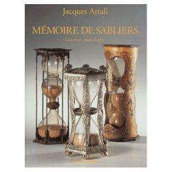 Mémoire de sabliers, Collections, mode d'emploi, de Jacques Attali publié chez les éditions de l'amateur (1997)